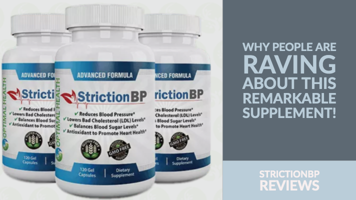 StrictionBP Reviews: Why People Are Raving About This Remarkable Supplement!