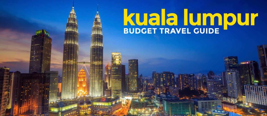 7 Budget-Friendly Tips to Experience Kuala Lumpur to the Fullest